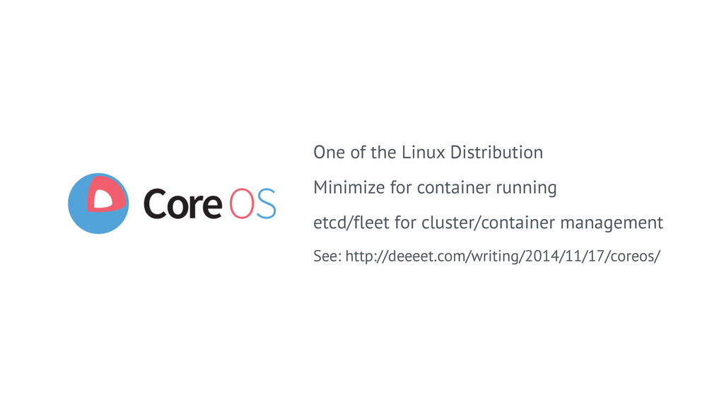 One of the Linux Distribution Minimize for cont...