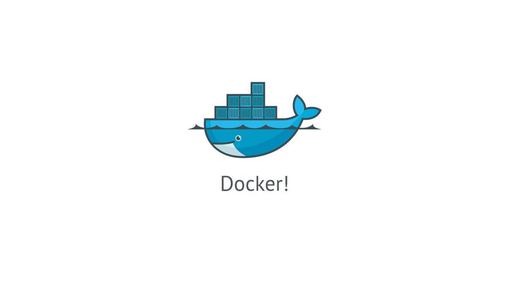 Docker!
