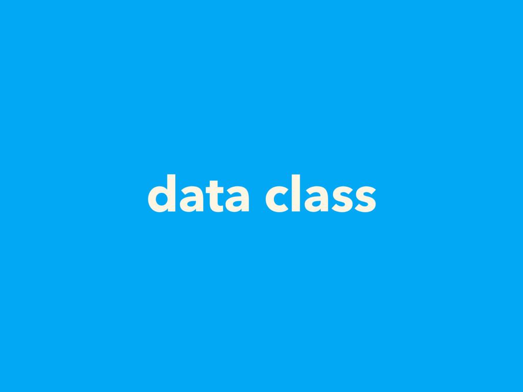 data class