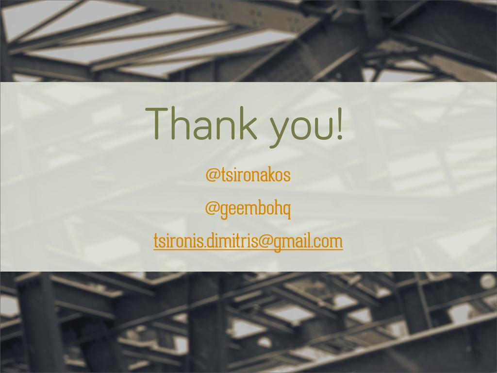 Thank you! @tsironakos @geembohq tsironis.dimit...