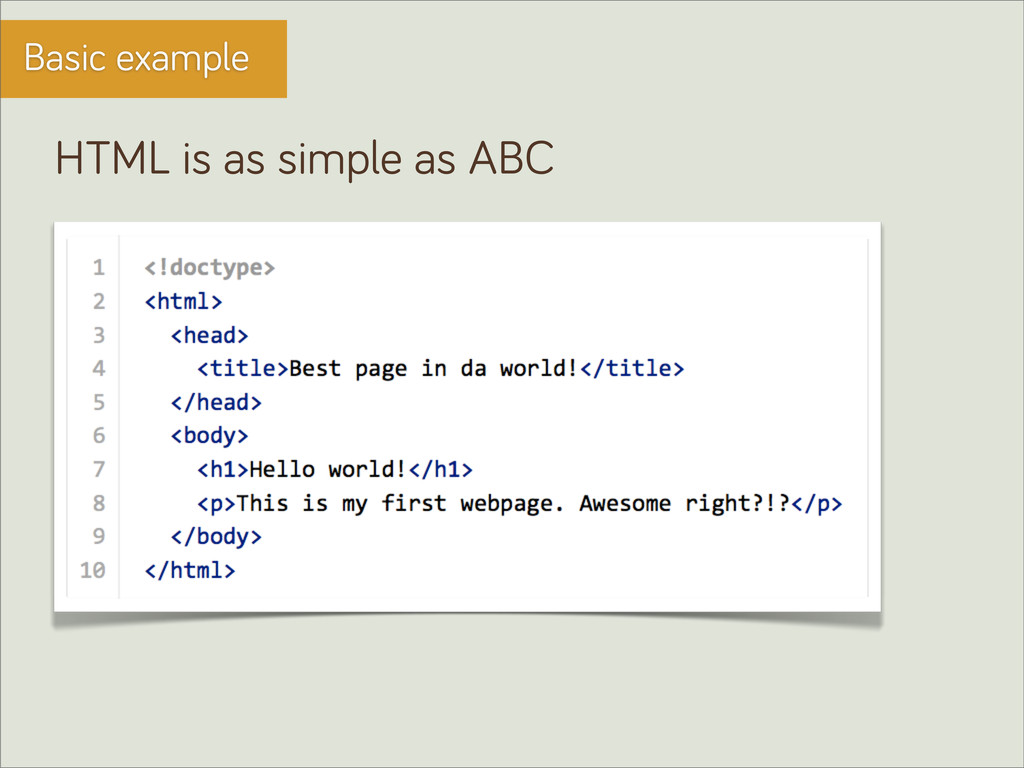 Basic example HTML is as simple as ABC