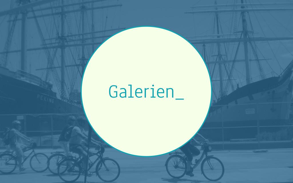 Galerien_