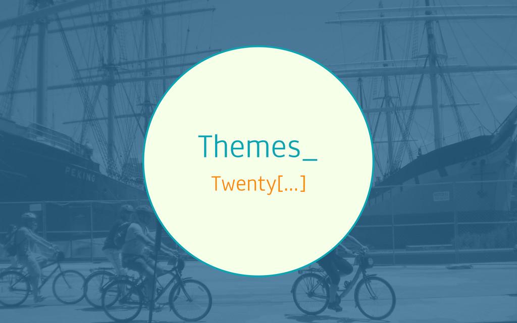 Themes_ Twenty[…]