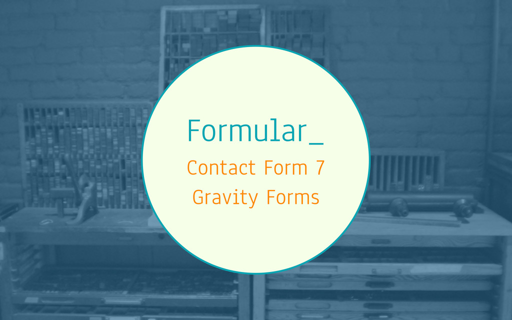 Formular_ Contact Form 7 Gravity Forms