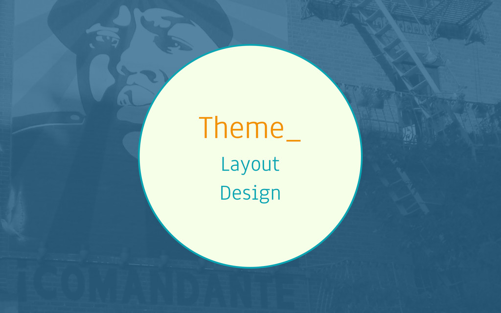 Theme_ Layout Design