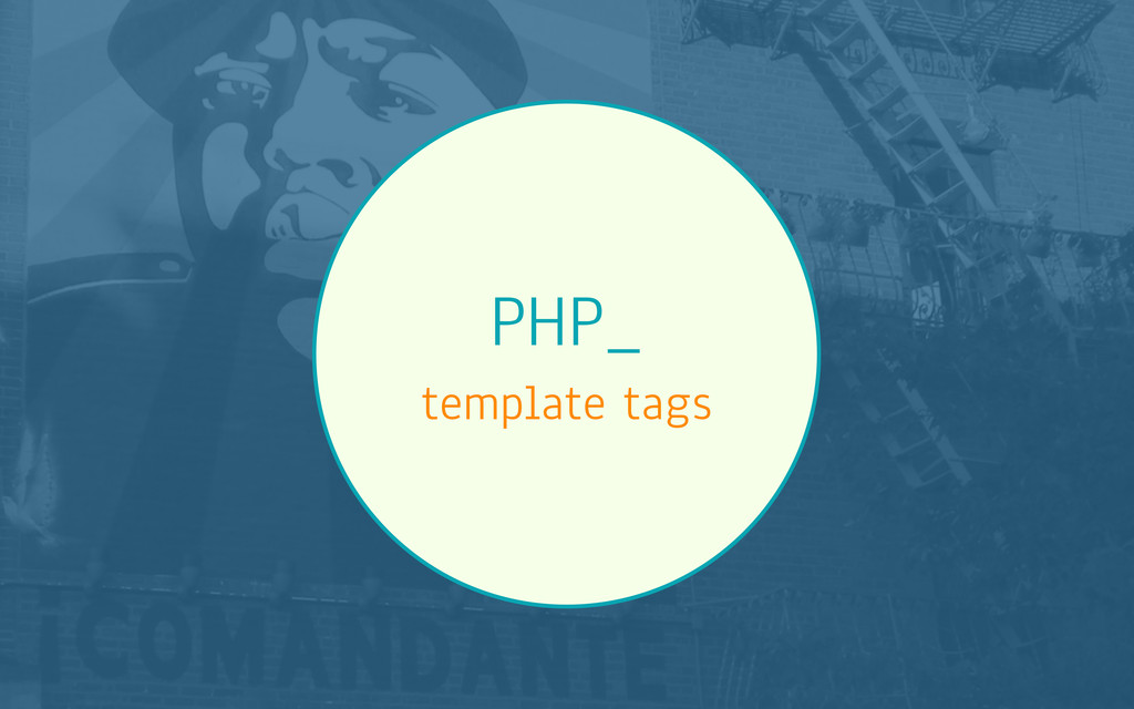 PHP_ template tags