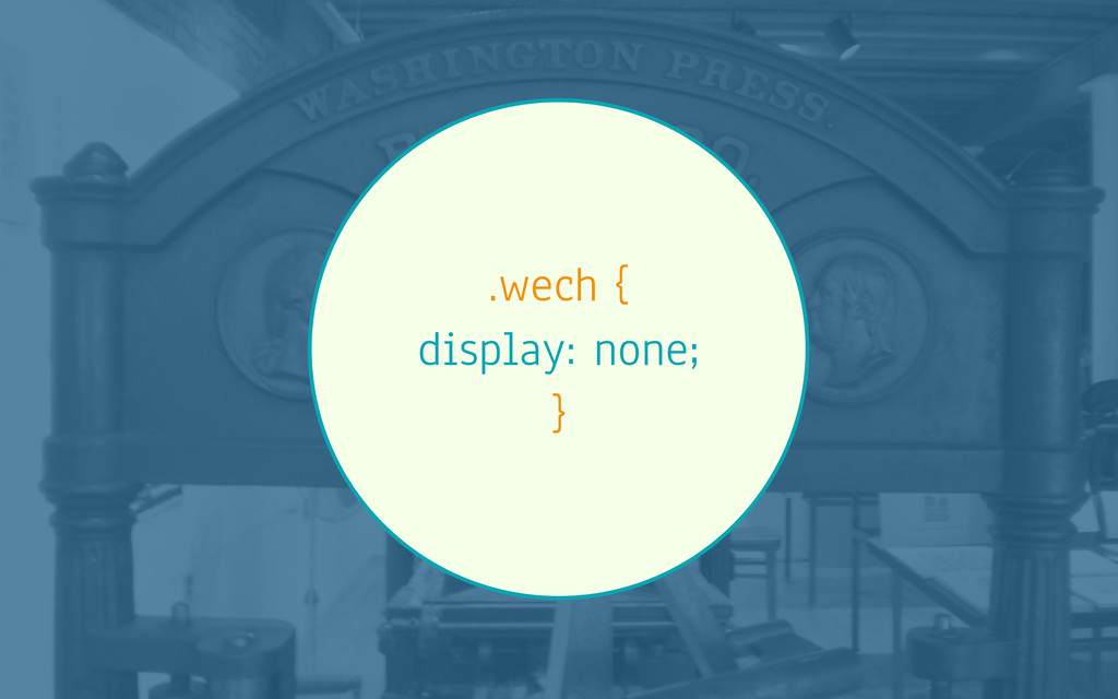 .wech { display: none; }