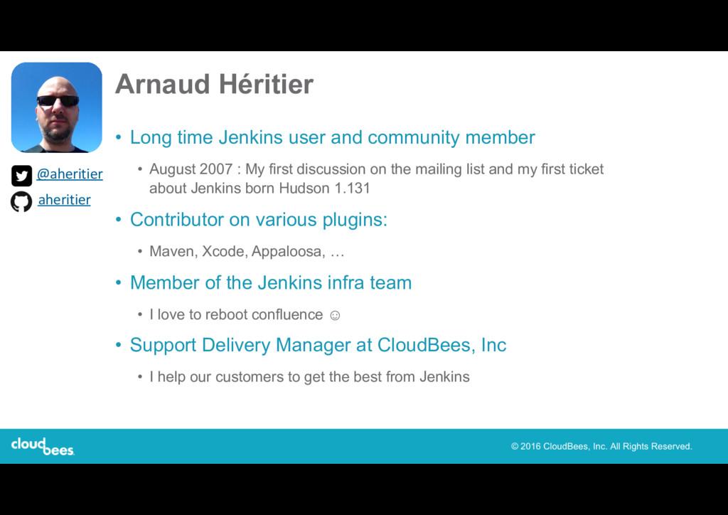 Arnaud Héritier • Long time Jenkins user and co...