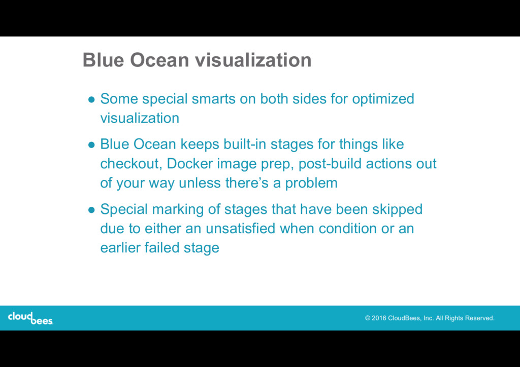 Blue Ocean visualization ● Some special smarts ...