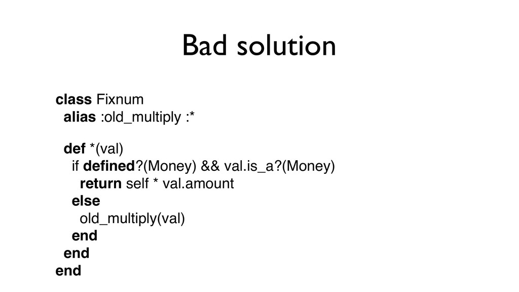 Bad solution class Fixnum
