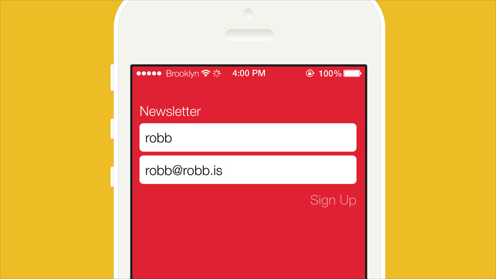 Newsletter Sign Up robb robb@robb.is Brooklyn 4...