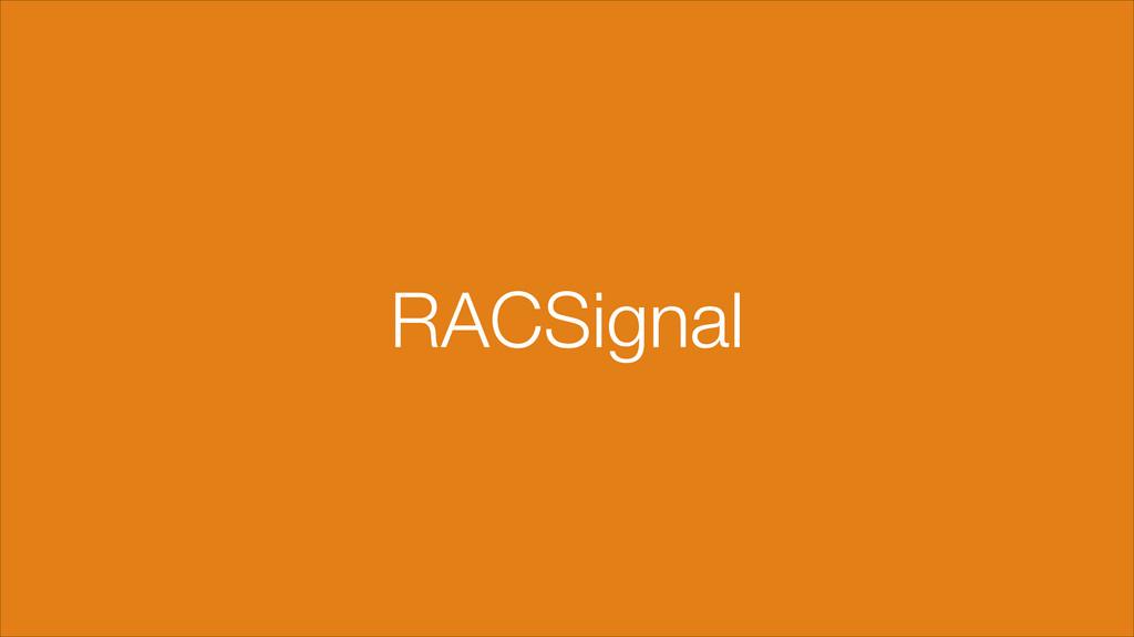 RACSignal