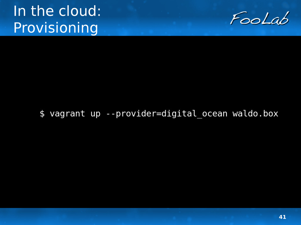 41 In the cloud: Provisioning