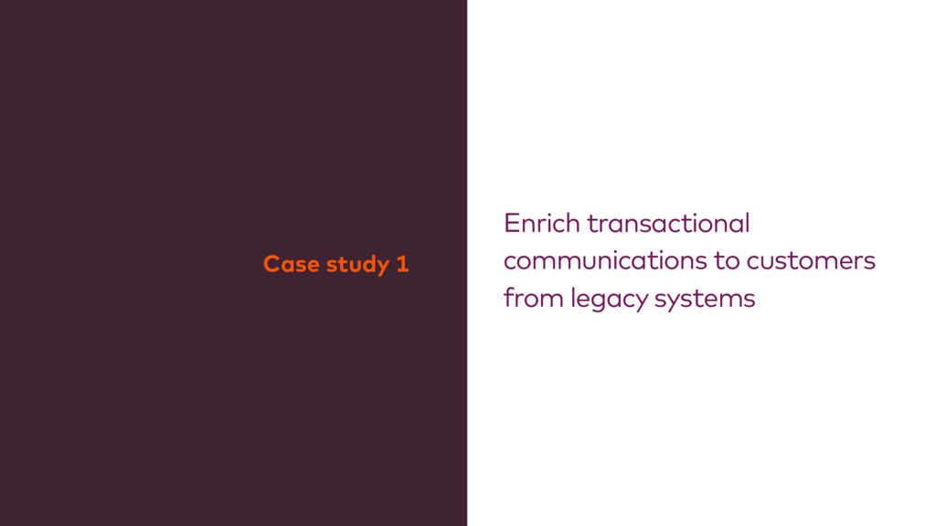 Enrich transactional communications to customer...