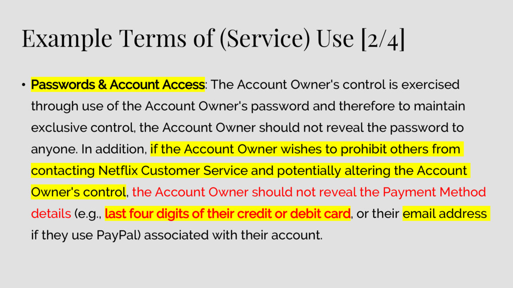 Example Terms of (Service) Use [2/4] • Password...