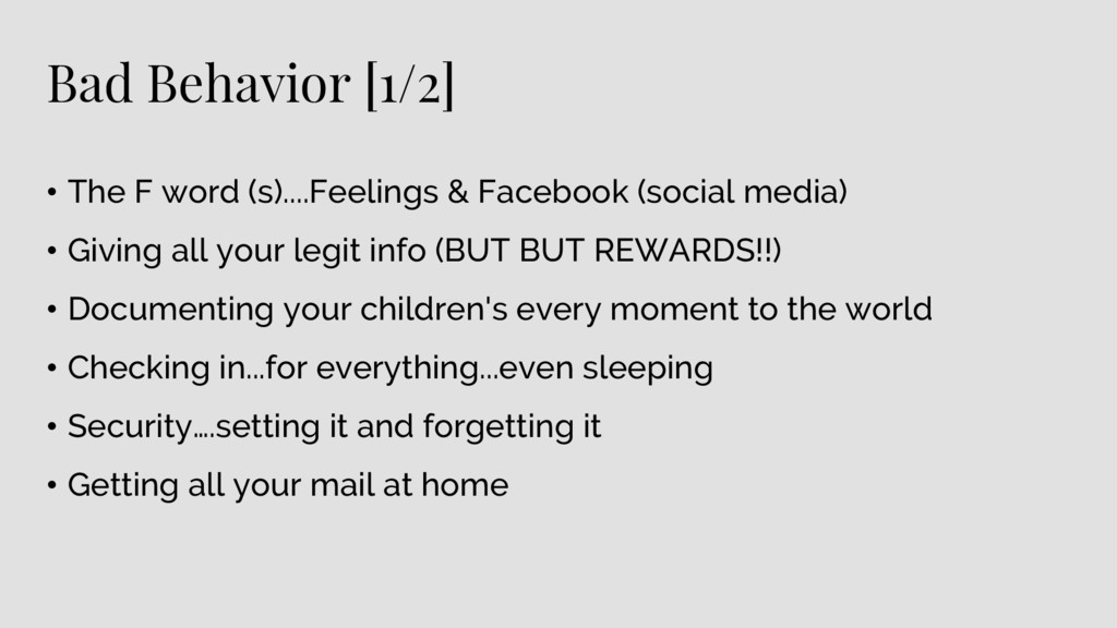 Bad Behavior [1/2] • The F word (s)....Feelings...