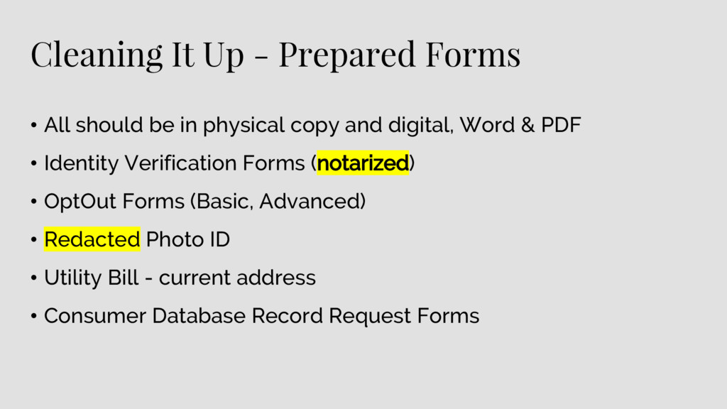 Cleaning It Up - Prepared Forms • All should be...