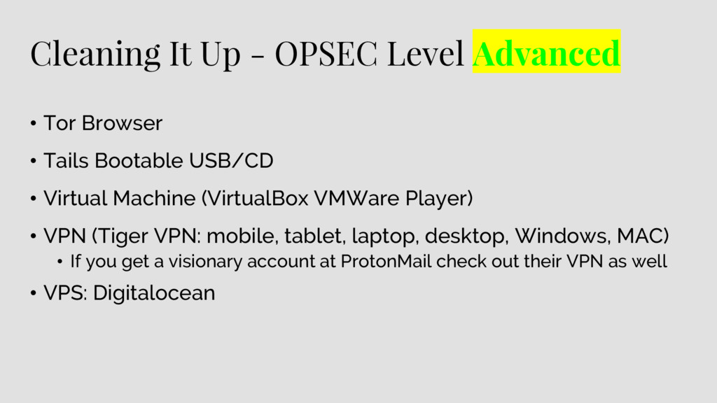 Cleaning It Up - OPSEC Level Advanced • Tor Bro...