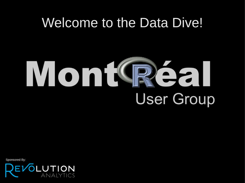 Welcome to the Data Dive! Sponsored By: