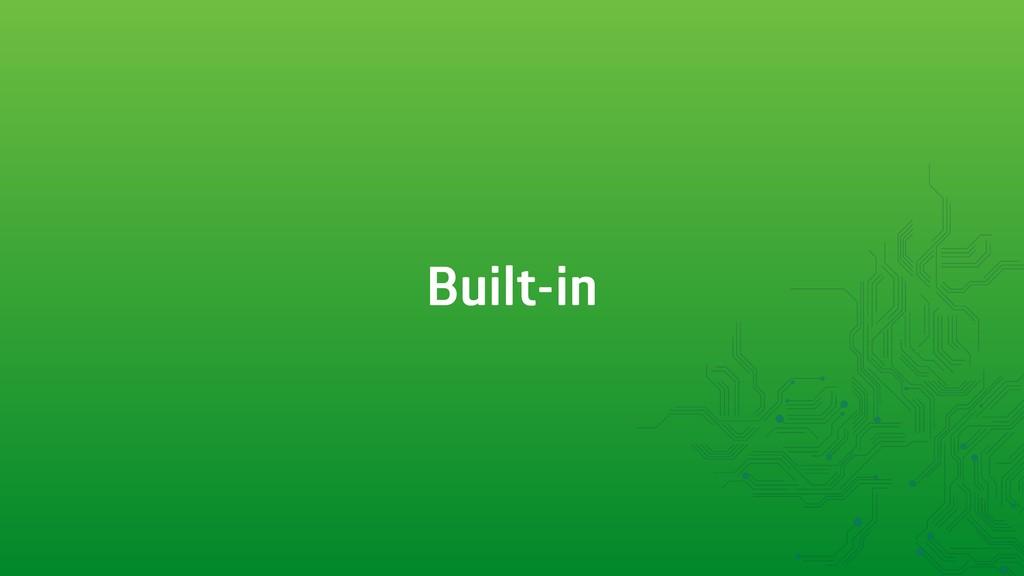 Built-in
