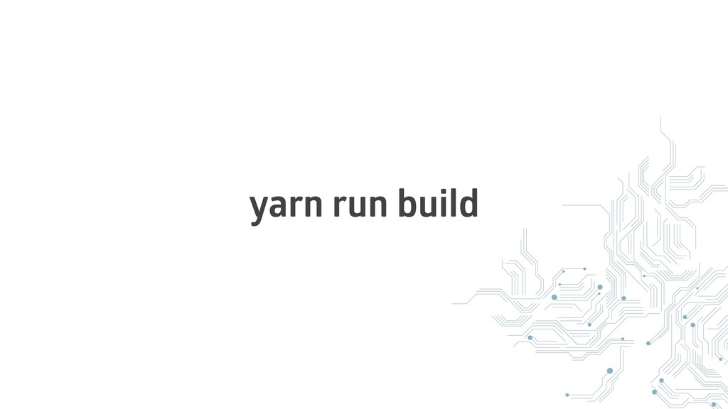 yarn run build