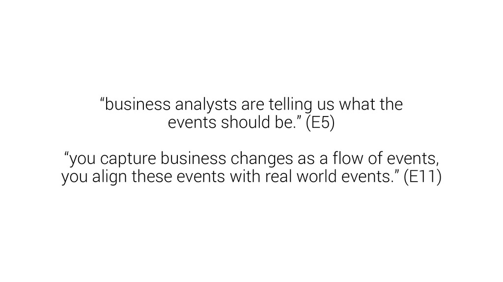 """""""business analysts are telling us what the even..."""