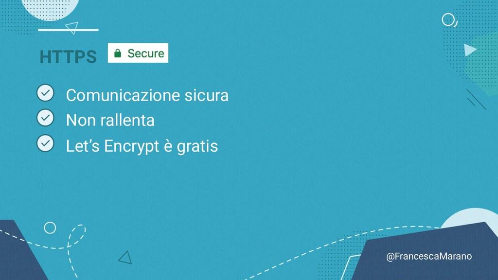 @FrancescaMarano HTTPS Comunicazione sicura Non...