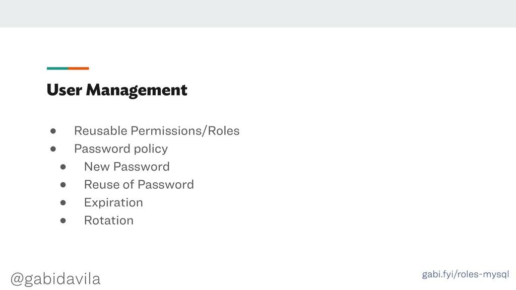 @gabidavila User Management ● Reusable Permissi...