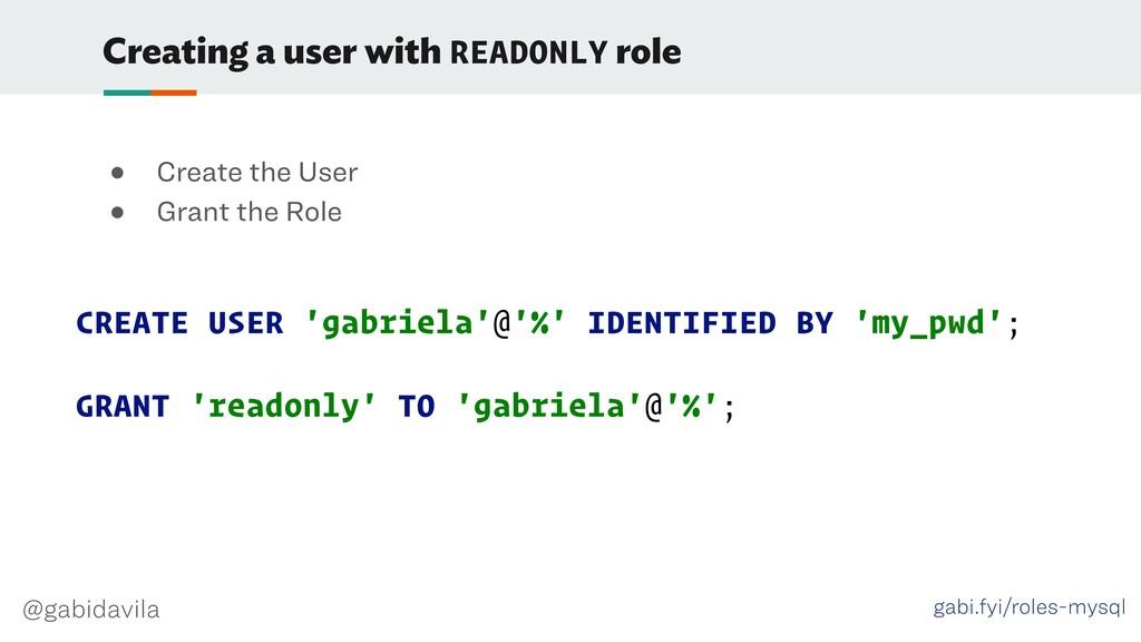 @gabidavila Creating a user with READONLY role ...