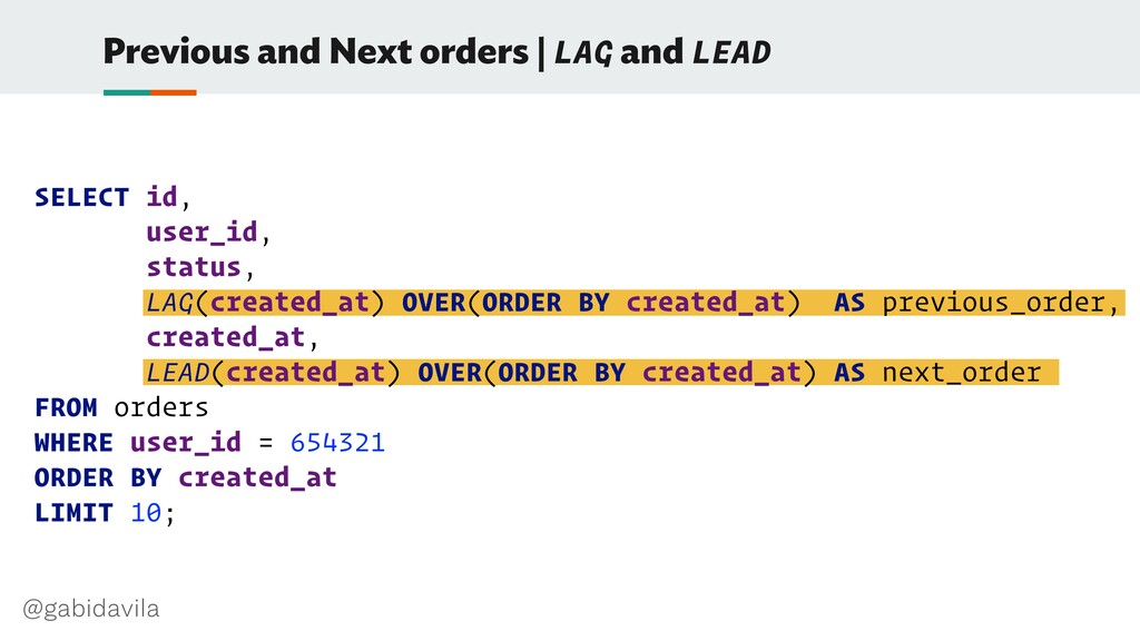 @gabidavila Previous and Next orders | LAG and ...