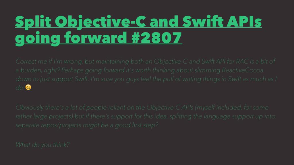 Split Objective-C and Swift APIs going forward ...