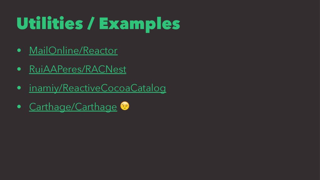 Utilities / Examples • MailOnline/Reactor • Rui...
