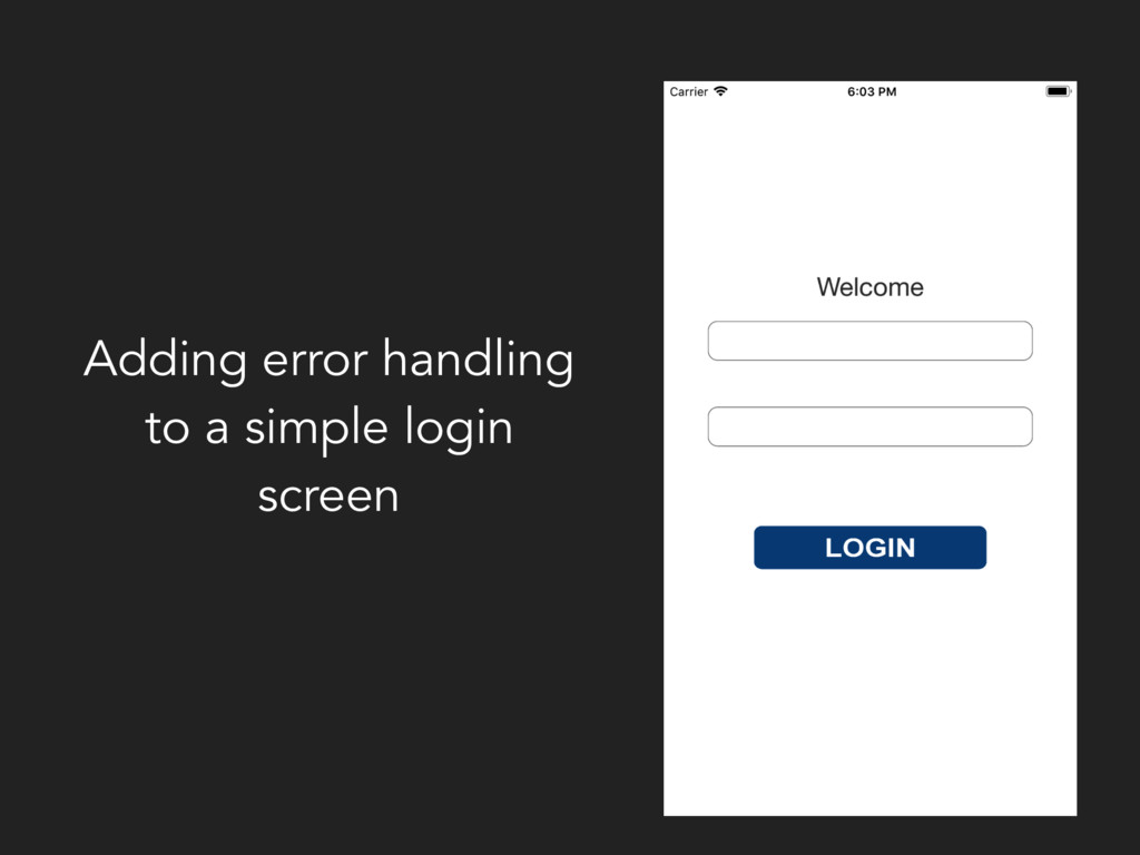 Adding error handling to a simple login screen