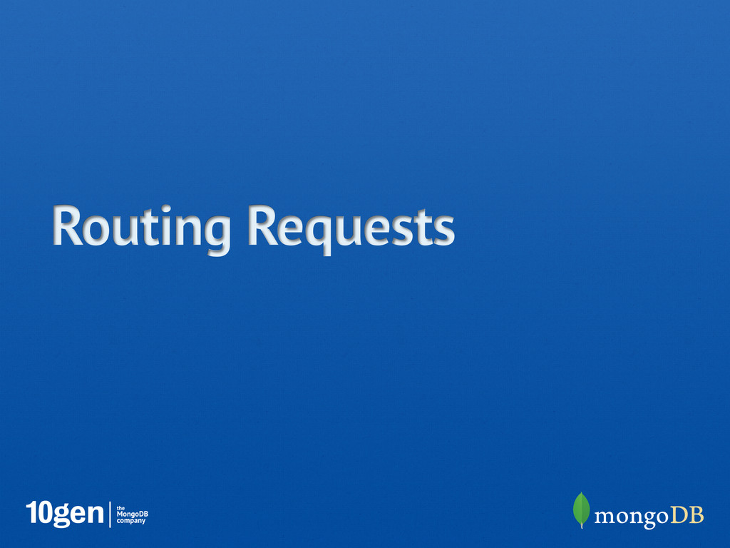 Routing Requests