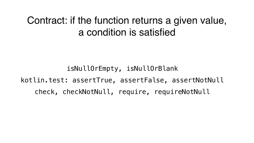 Contract: if the function returns a given value...