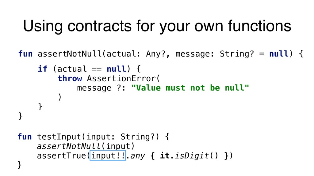 Using contracts for your own functions fun asse...