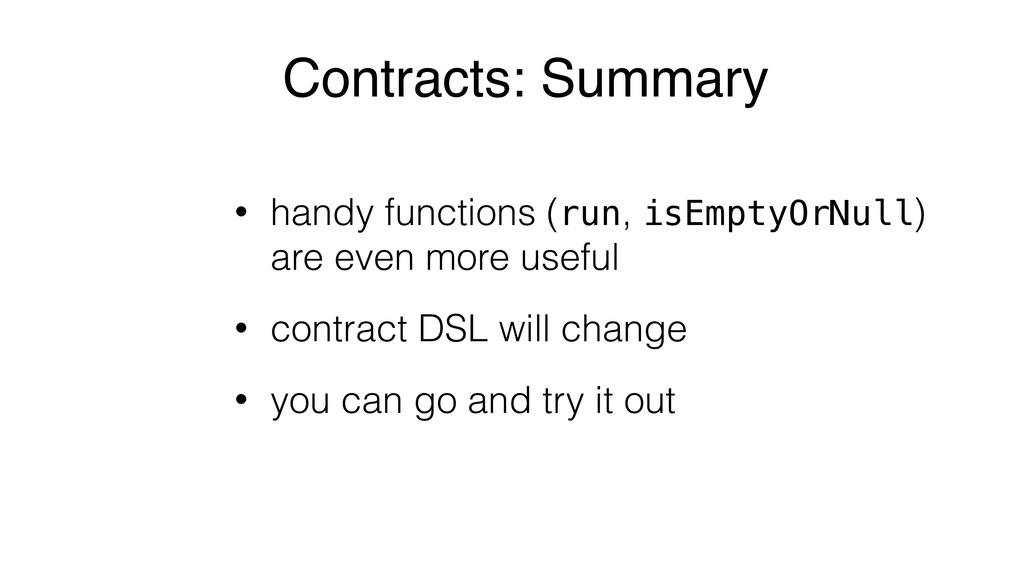 • handy functions (run, isEmptyOrNull) are even...