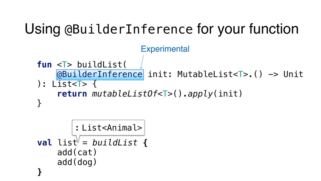 Using @BuilderInference for your function fun <...