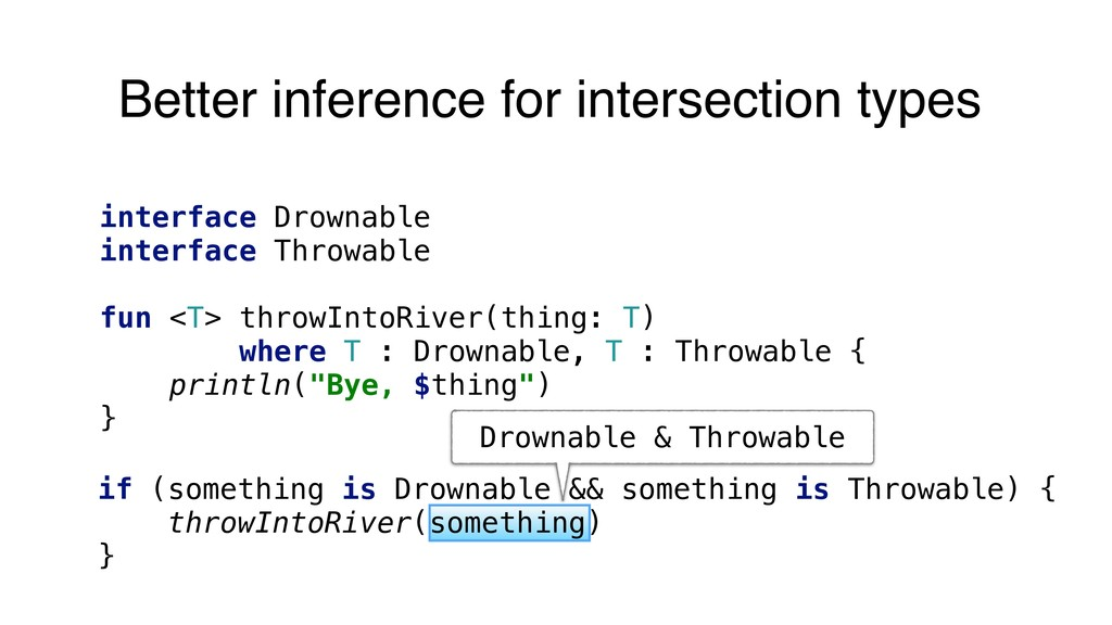 Drownable & Throwable Better inference for inte...