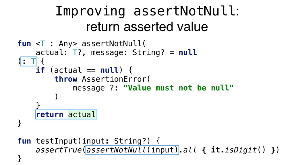 fun <T : Any> assertNotNull( actual: T?, messag...