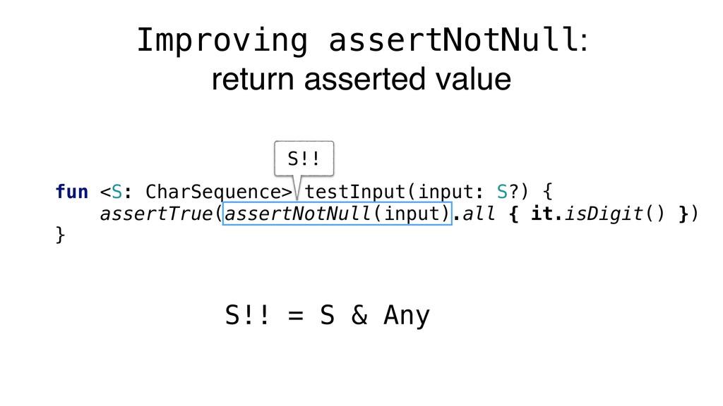 Improving assertNotNull: return asserted value ...
