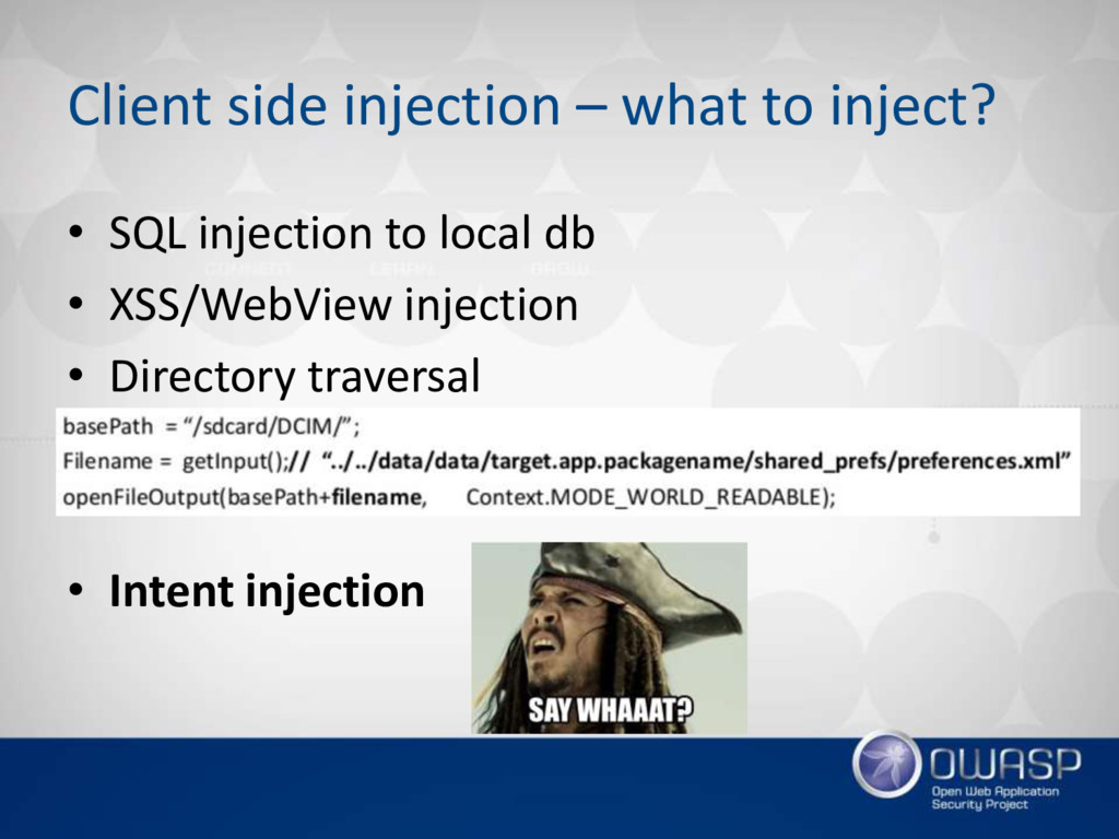 Client side injection – what to inject? • SQL i...