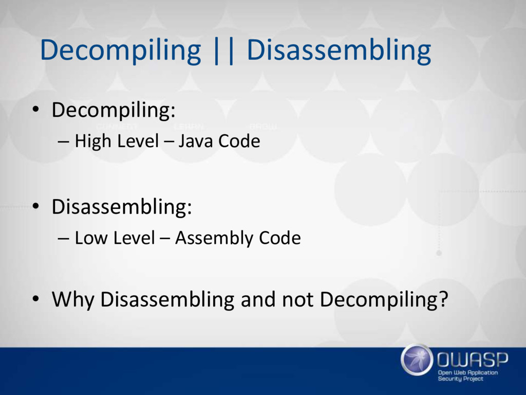 Decompiling || Disassembling • Decompiling: – H...