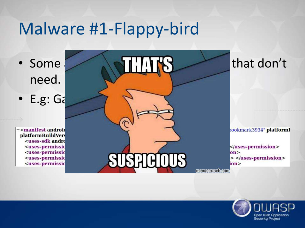 Malware #1-Flappy-bird • Some application ask f...
