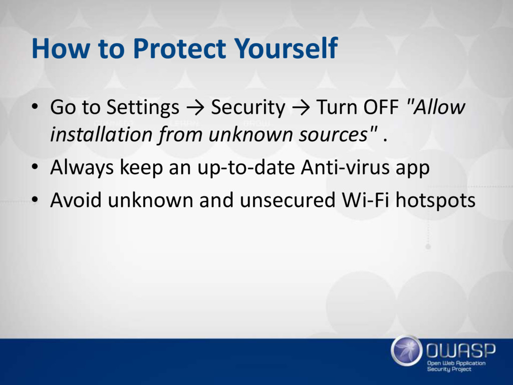 How to Protect Yourself • Go to Settings → Secu...