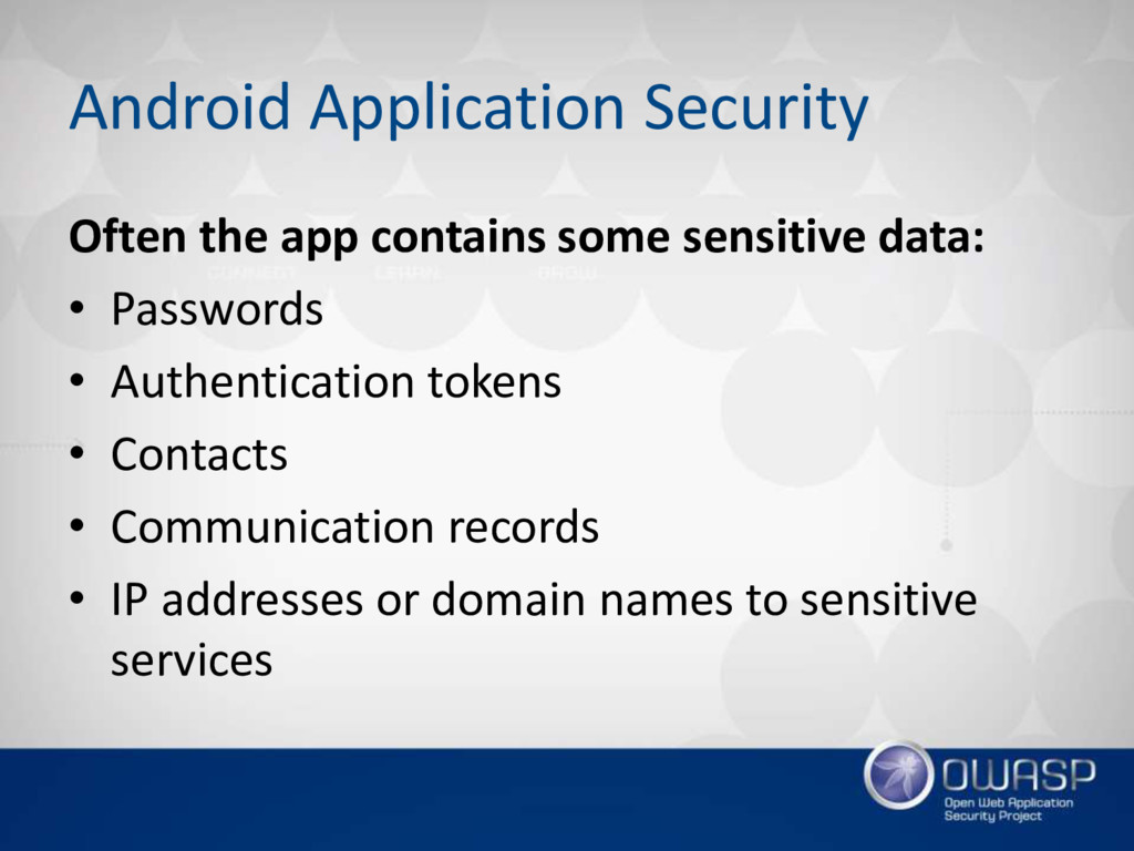 Android Application Security Often the app cont...