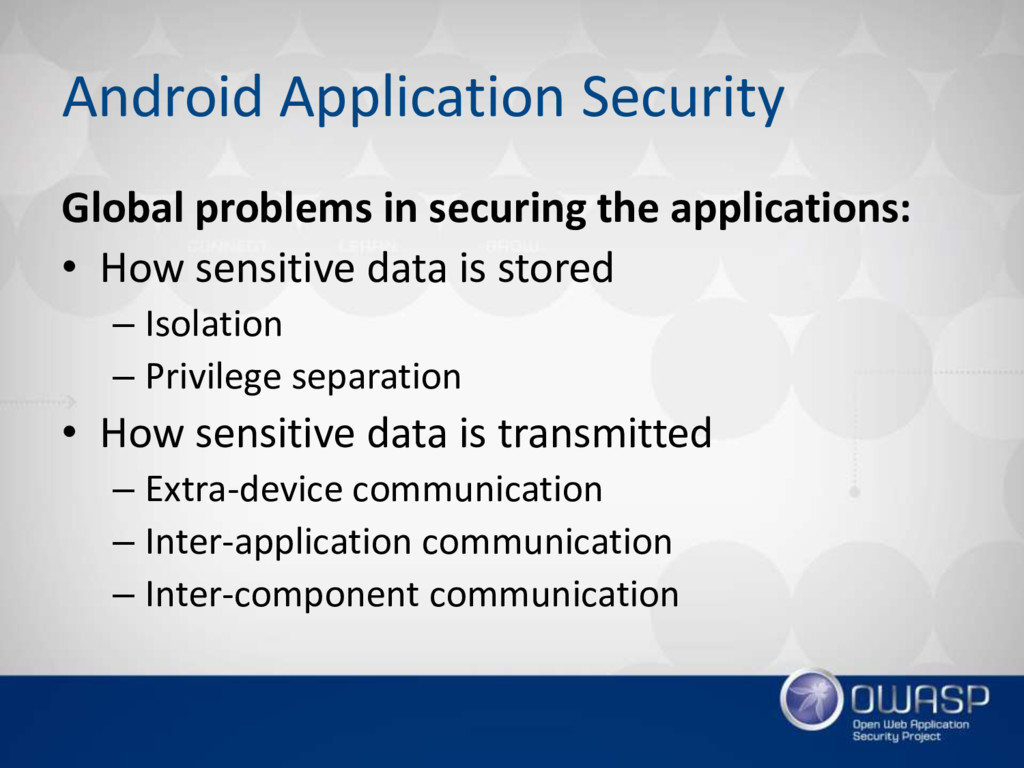 Android Application Security Global problems in...