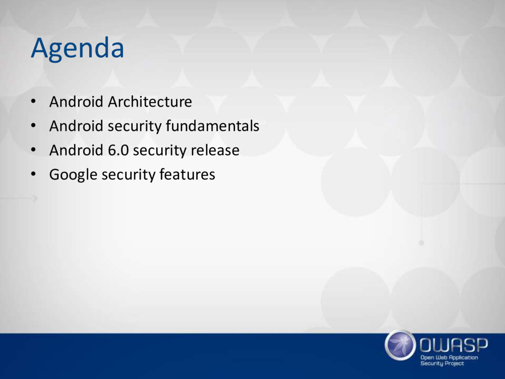 Agenda • Android Architecture • Android securit...