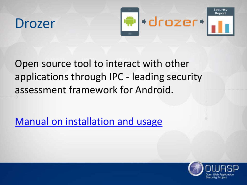 Drozer Open source tool to interact with other ...