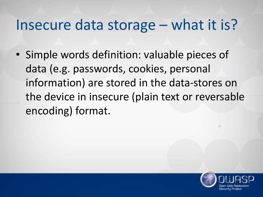 Insecure data storage – what it is? • Simple wo...